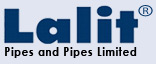 Lalit Pipes & Pipes Ltd.
